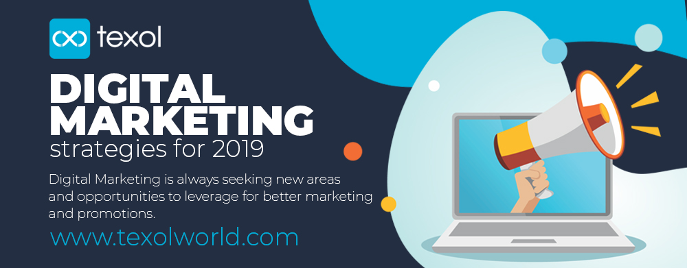 texol-digital marketing strategies for 2019