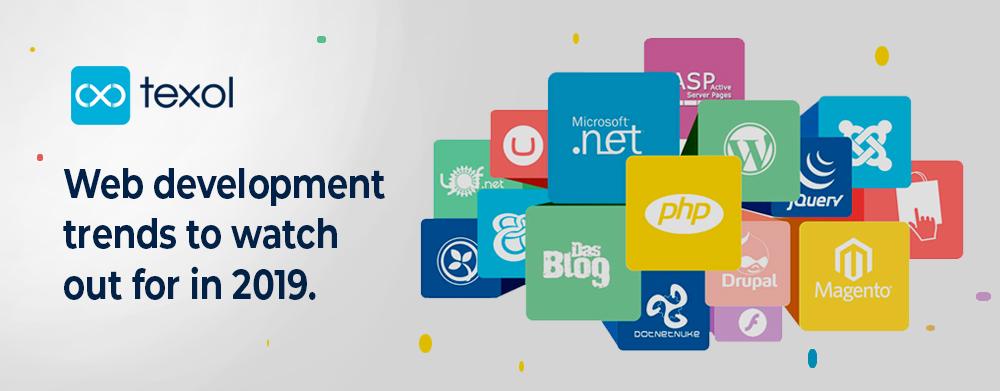 texol blog-latest web development trends for 2019