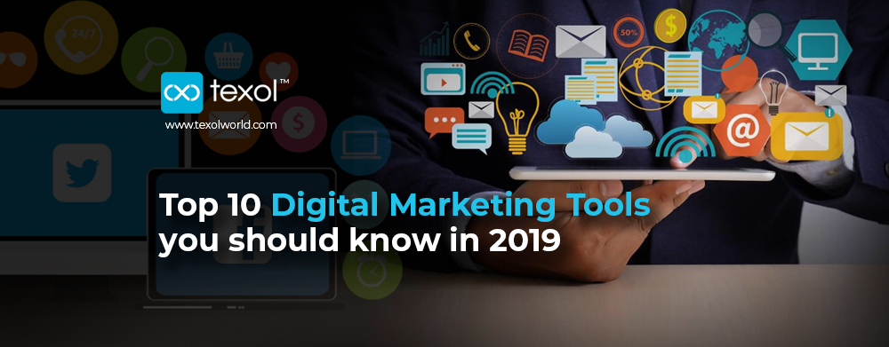 top 10 digital marketing tools for 2019